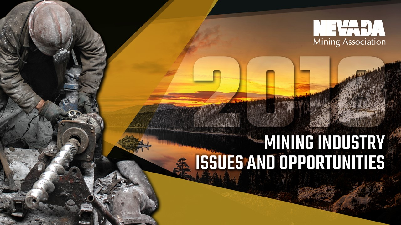 Nevada Mining Association Mining Industry Issues and Opportunities