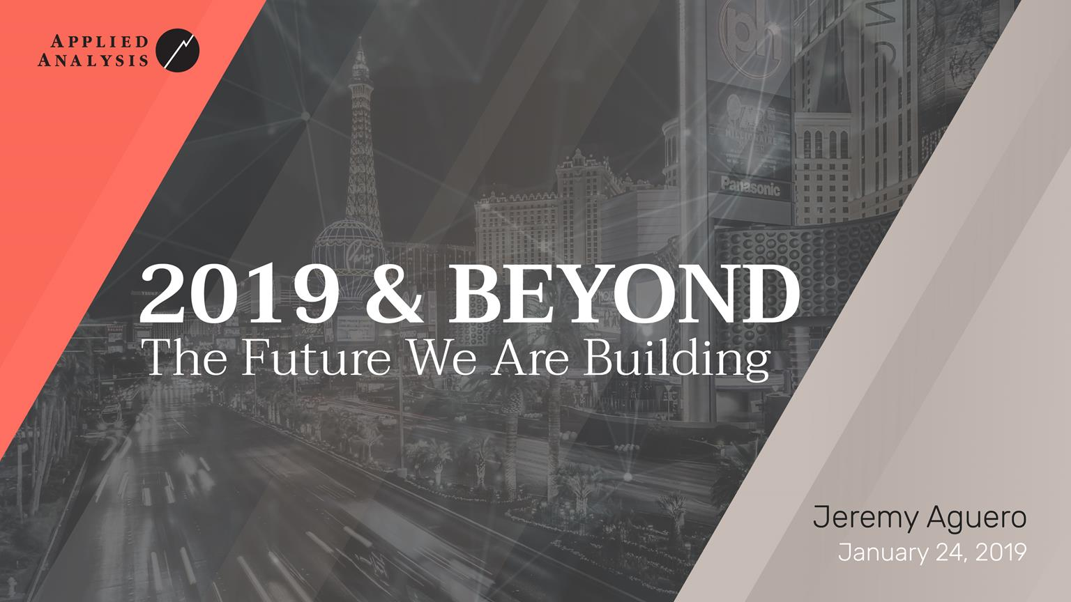 Las Vegas Metro Chamber of Commerce 2019 & Beyond: The Future We Are Building
